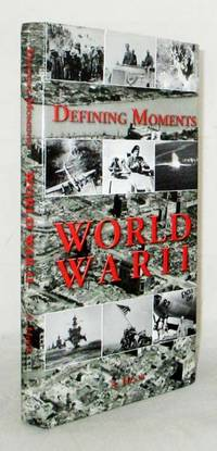image of Defining Moments of World War II
