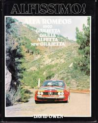 Alfissimo! The Postwas Four Cylinder Twin-Overhead Camshaft Alfa Romeos: 1900, Giulietta, Giulia, Alfetta, Giulietta
