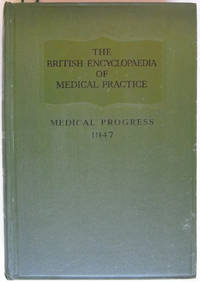The British Medical Encyclopaedia Of Medical Practice Surveys and Abstracts 1947