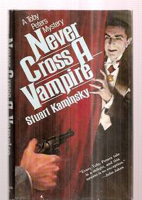 NEVER CROSS A VAMPIRE [A TOBY PETERS MYSTERY]