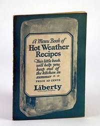 A Menu Book of Hot Weather Recipes