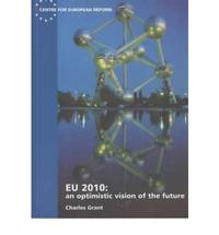 EU 2010: An Optimistic Vision of the Future