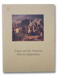 France and the American War for Independence