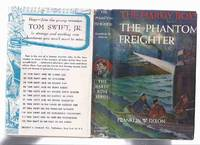 The Phantom Freighter, # 26:  The Hardy Boys Mystery Series ( Grosset and Dunlap Edition in Dustjacket )