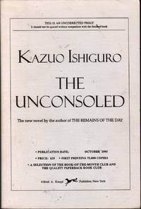 The Unconsoled: A Novel by  Kazuo Ishiguro - Paperback - Signed First Edition - 1995 - from citynightsbooks and Biblio.co.nz