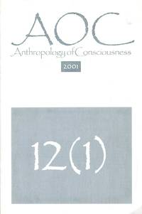 Anthropology of Consciousness [12(1)] 2001