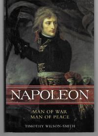 Napoleon ( Man Of War, Man Of Peace )