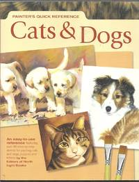 Painter's Quick Reference Cats and Dogs