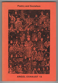 Angel Exhaust 13 (Thirteen, Spring 1996) - Poetry and Socialism