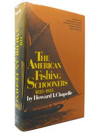 THE AMERICAN FISHING SCHOONERS 1825 1935