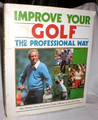 image of Improve Your Golf; the Professional Way