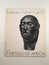 7 Metals of Africa  A Traveling Exhibition