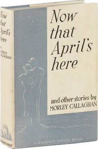 Now That April's Here and Other Stories