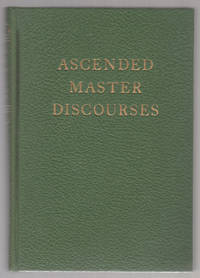 Ascended Master Discourses (Saint Germain Series, Volume 6) - INSCRIBED with a Blessing by Godfre Ray King