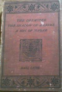 image of The Deemster; The Shadow Of A Crime & A Son Of Hagar