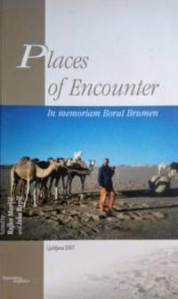 image of Places of Encounter:  In Memoriam Borut Brumen