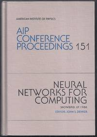 Neural Networks for Computing. AIP Conference Proceedings 151