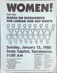 image of Women! Join the March on Sacramento for Lesbian and Gay Rights [handbill]