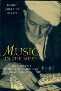 image of Music In The Mind: The Concepts Of Music And Musicians In Afghanistan