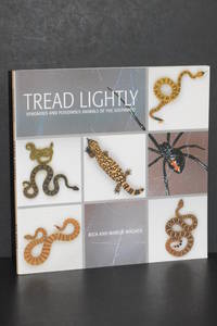 Tread Lightly; Venomous and Poisonous Animals of the Southwest