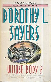 Whose Body? (Lord Peter Wimsey Mystery Ser.)