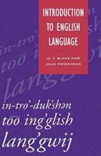 Introduction to English Language (Studies in English Language) by N.F. Blake - Paperback - 1993-07-28 - from Books Express (SKU: 033357303Xn)