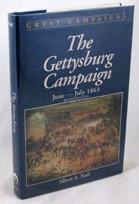 The Gettysburg Campaign, June-July 1863 (Great Campaigns)