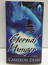 Eternal Hunger (Candace Steele, Vampire Killer, Book 3)