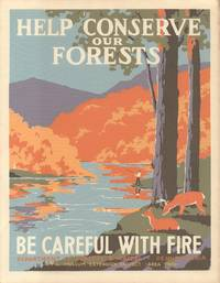Help Conserve Our Forests - Be Careful With Fire