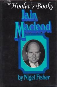 Iain Macleod by  Nigel Fisher - Hardcover - from World of Books Ltd and Biblio.com