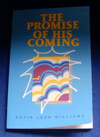 The Promise of His Coming.
