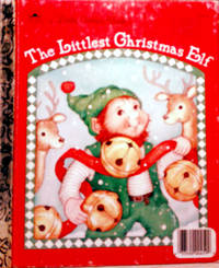 A Little Golden Book The Littlest Christmas Elf by By Nancy Buss - Hardcover - 1987 - from RB BOOKS and Biblio.com