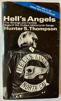 Hell's Angels: The Strange and Terrible Saga of the Outlaw Motorcycle Gangs