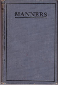 Manners: Recommended By the Minister of Education for Use in School Libraries in Ontario