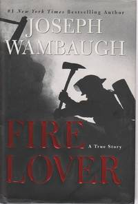 image of Fire Lover  A True Story