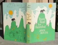 image of Trunk Road For Hannibal -- SIGNED First Edition