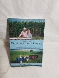 Back to Troublesome Creek: Encounters in Developing Countries, Washington?s Bureaucracy, and on...
