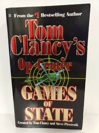 Games of State (Tom Clancy's Op-Center, Book 3) by Tom Clancy - Paperback - 1996 - from Fleur Fine Books and Biblio.com