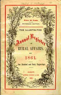 image of The Illustrated Annual Register Of Rural Affairs And Cultivator Almanac  For The Year 1861...