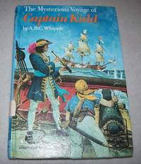 The Mysterious Voyage of Captain Kidd (Landmark Books 122) by A.B.C. Whipple - Hardcover - 1970 - from Easy Chair Books (SKU: 171815)