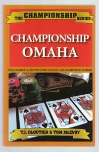 Championship Omaha Omaha High-Low, Pot-Limit Omaha, and Limit Omaha High