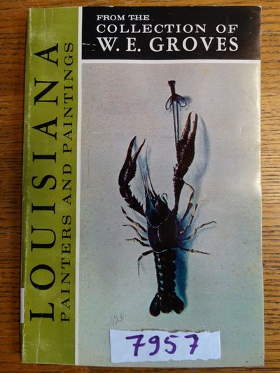 New Orleans, La: W. E. Groves Gallery, 1971. Softcover. G+ (Label & few marks from previous gallery ...