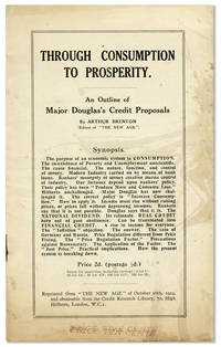image of Through Consumption to Prosperity: An Outline of Major Douglas's Credit Proposals