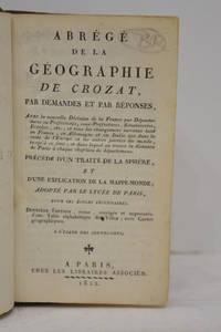 ABREGE de la géographie de Crozat, par demandes et réponses....