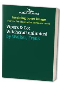 image of Vipers & Co: Witchcraft unlimited