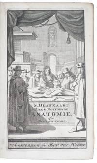 De nieuw hervormde anatomie, ofte ontleding des menschen lighaams [...] Als ook een verhandeling van het balsemen der lighamen. Nooit voor desen dusdanig bekend gemaakt [...] Den derden druk.