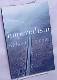 image of Imperialism Without Colonies