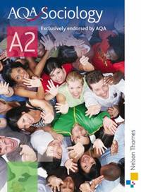 AQA A2 Sociology Student's book: Student's Book