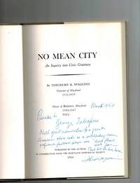image of No Mean City ; An Inquiry Into Civic Greatness ( Presentation Copy )