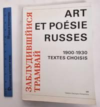 image of Art Et Poesie Russes: 1900-1930, Textes Choisis